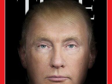 """Magazyn """"Time"""" skrzyżował Putina z Trumpem. Efekt wywołuje mocne wrażenie"""