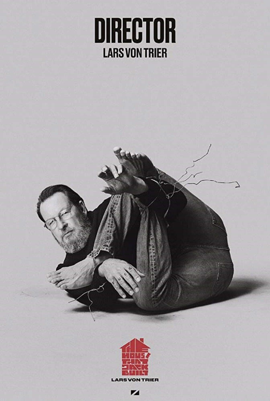 """Lars Von Trier na plakacie filmu """"Dom, który zbudował Jack"""""""
