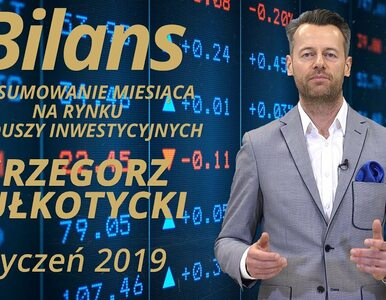 BILANS, czyli podsumowanie miesiąca na rynku funduszy inwestycyjnych: I....