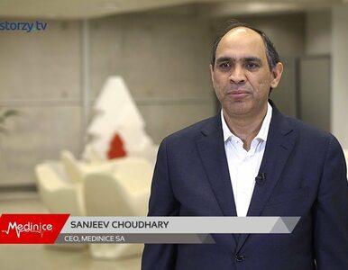 Sanjeev Choudhary: Mimo że jesteśmy polską firmą, myślimy globalnie