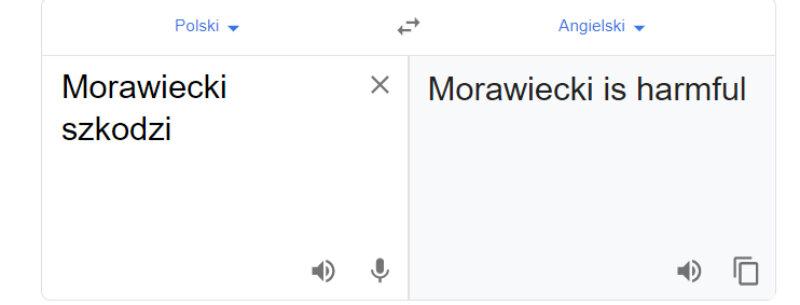 """Tłumacz Google i fraza """"Morawiecki szkodzi"""""""