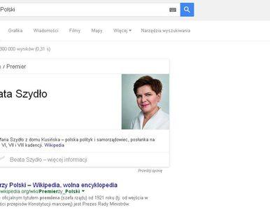 Beata Szydło już jest premierem... według Google