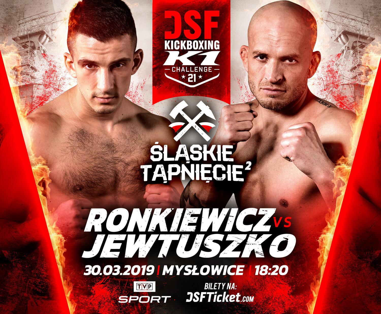 DSF Kickboxing Challange 21: Ronkiewicz vs Jewtuszko