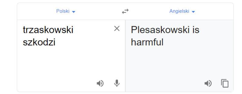 """Tłumacz Google i fraza """"trzaskowski szkodzi"""""""